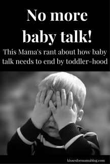 no-more-baby-talk